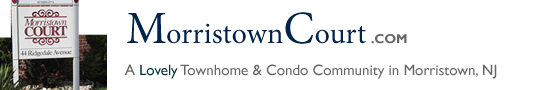 Morristown Court in Morristown NJ Morris County Morristown New Jersey MLS Search Real Estate Listings Homes For Sale Townhomes Townhouse Condos   Morristown Court Townhomes   Morristown Court Condos